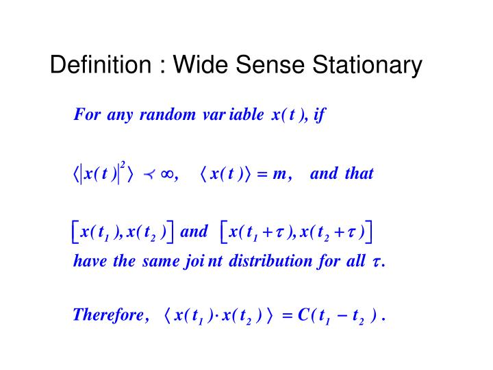 Definition : Wide Sense Stationary