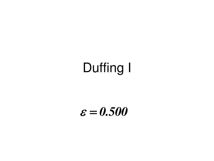 Duffing I