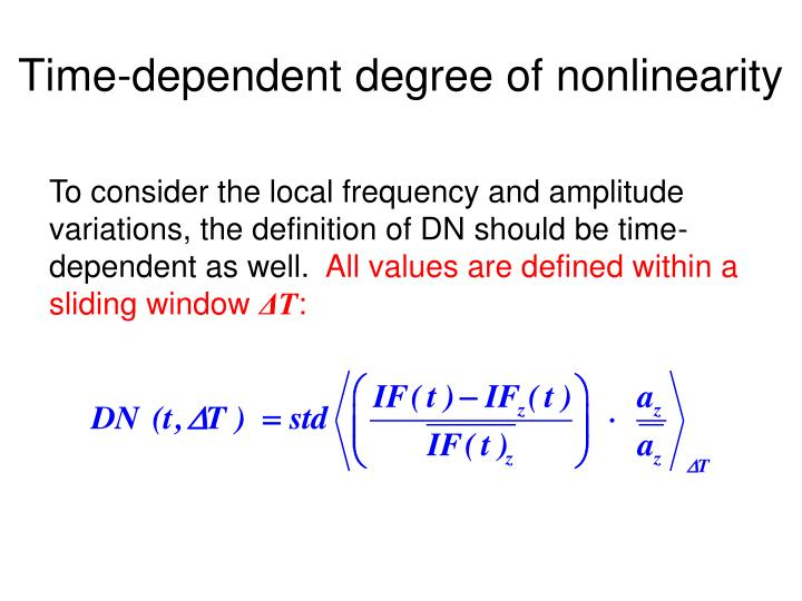Time-dependent degree of nonlinearity