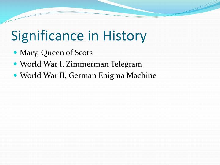 Significance in History