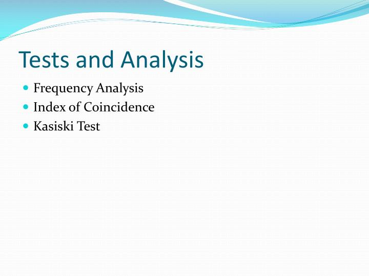 Tests and Analysis