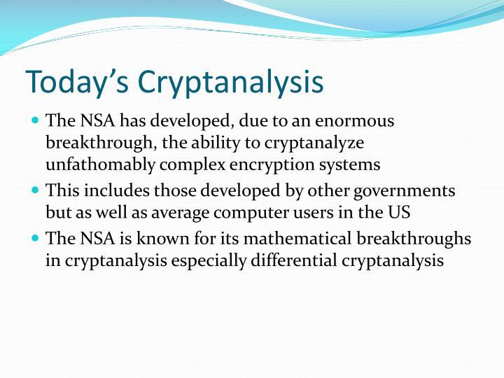 Today's Cryptanalysis