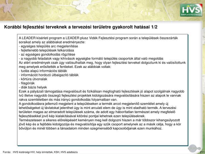 Korábbi fejlesztési terveknek a tervezési területre gyakorolt hatásai 1/2