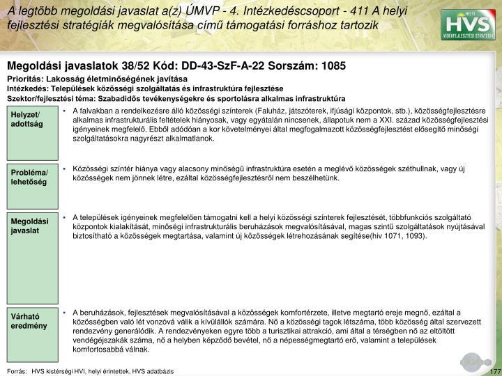 Megoldási javaslatok 38/52 Kód: DD-43-SzF-A-22 Sorszám: 1085