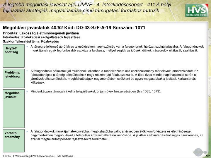 Megoldási javaslatok 40/52 Kód: DD-43-SzF-A-16 Sorszám: 1071
