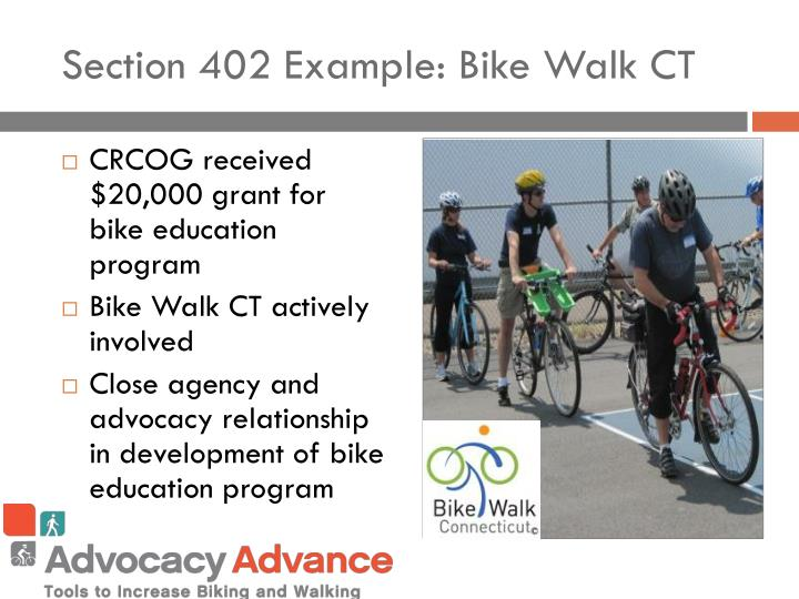 Section 402 Example: Bike Walk CT