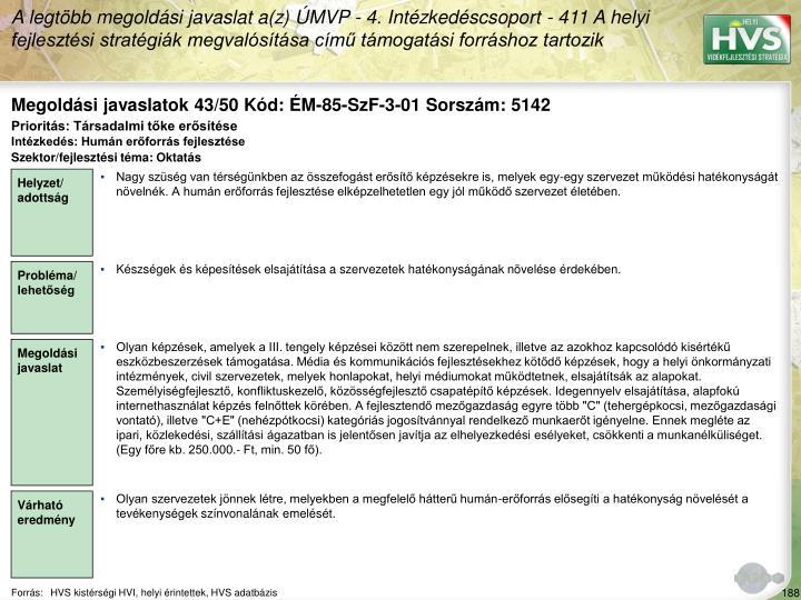 Megoldási javaslatok 43/50 Kód: ÉM-85-SzF-3-01 Sorszám: 5142