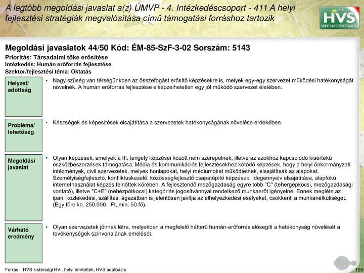 Megoldási javaslatok 44/50 Kód: ÉM-85-SzF-3-02 Sorszám: 5143