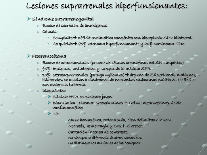 Lesiones suprarrenales hiperfuncionantes: