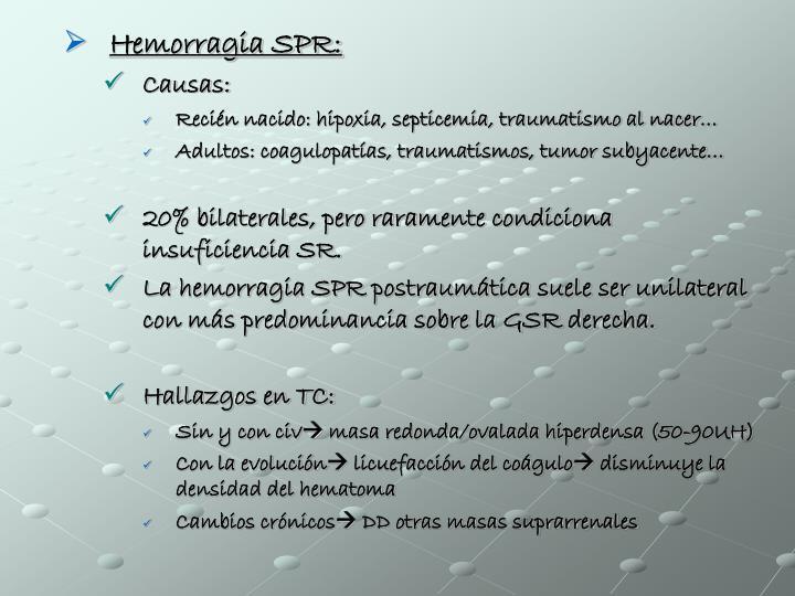Hemorragia SPR: