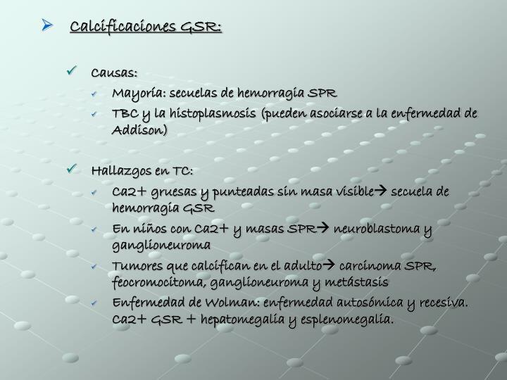 Calcificaciones GSR: