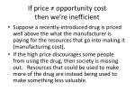 if price opportunity cost then we re inefficient