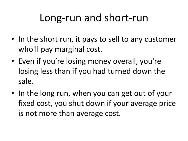 Long-run and short-run