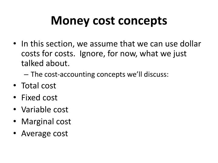 Money cost concepts