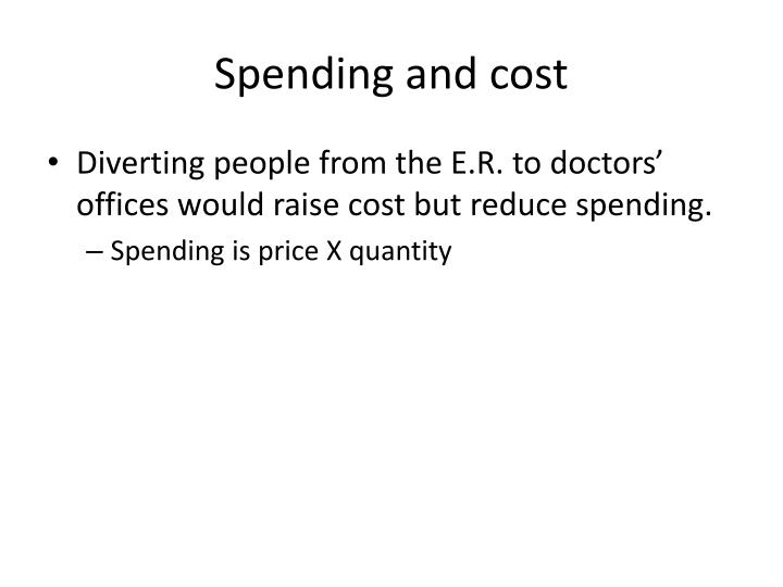 Spending and cost