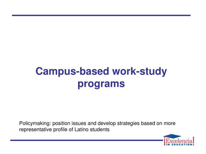 Campus-based work-study programs