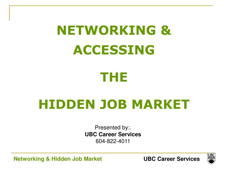 NETWORKING & ACCESSING