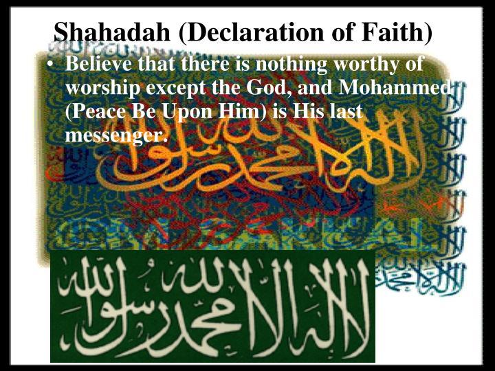 Shahadah (Declaration of Faith)