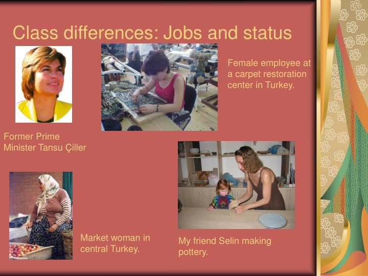 Class differences: Jobs and status