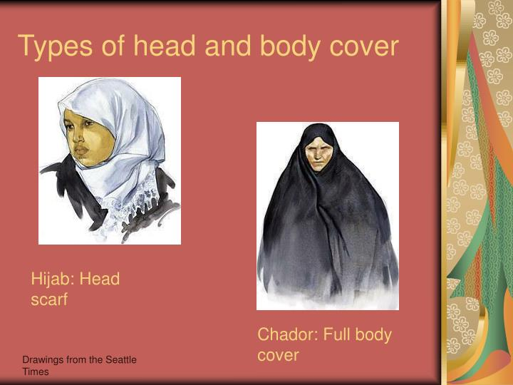 Types of head and body cover