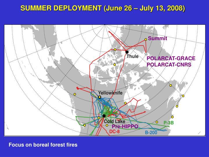 SUMMER DEPLOYMENT (June 26 – July 13, 2008)