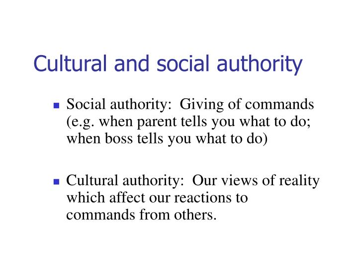 Cultural and social authority