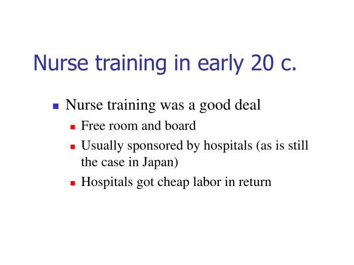 Nurse training in early 20 c.