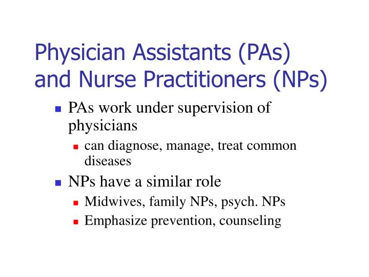 Physician Assistants (PAs)