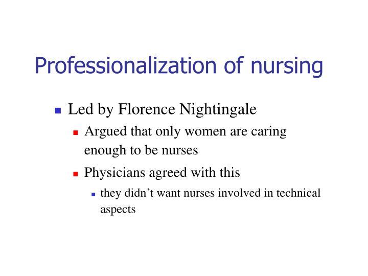Professionalization of nursing