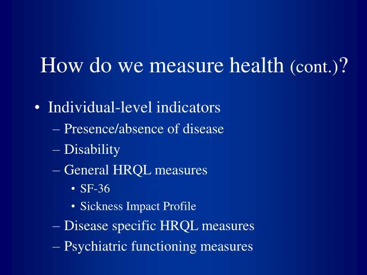 How do we measure health