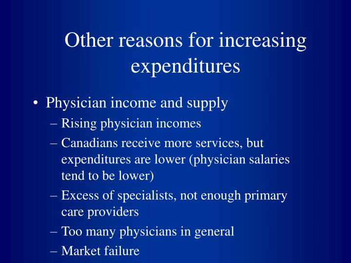 Other reasons for increasing expenditures