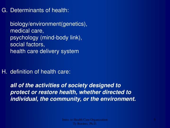Determinants of health: