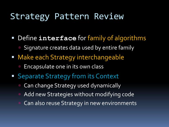 Strategy Pattern Review