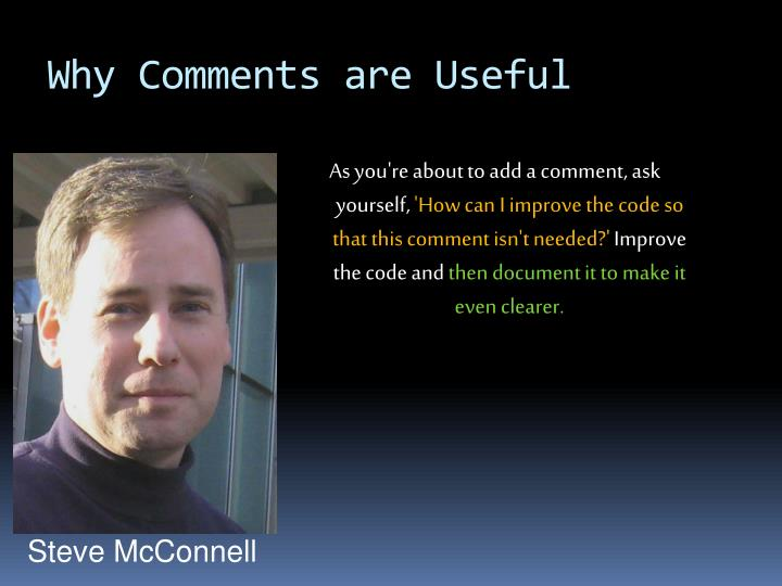 Why Comments are Useful