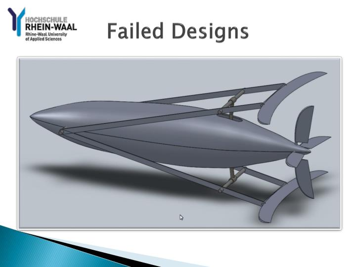 Failed Designs