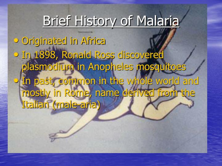 Brief history of malaria