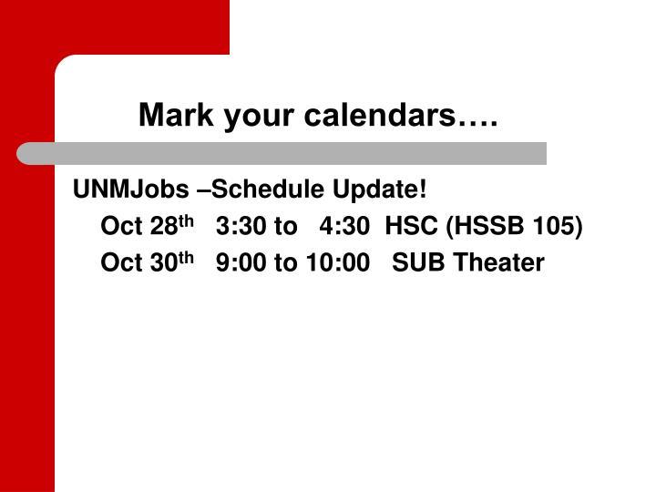 Mark your calendars….