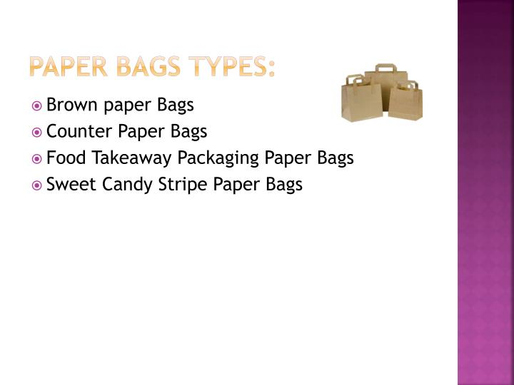 Paper Bags Types: