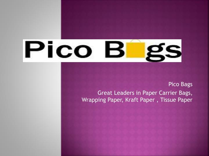 Pico bags great leaders in paper carrier bags wrapping paper kraft paper tissue paper
