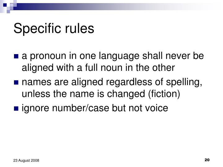 Specific rules