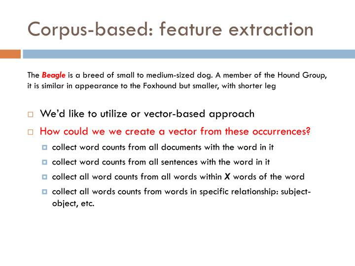 Corpus-based: feature extraction