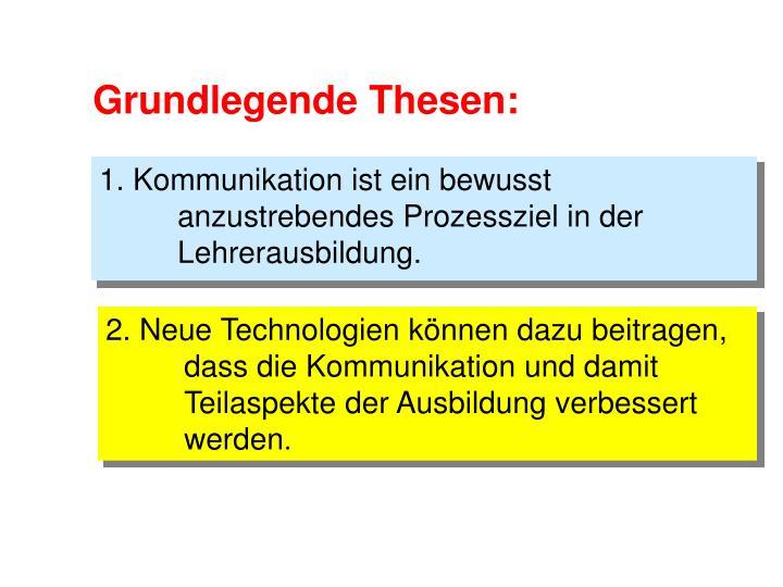Grundlegende Thesen:
