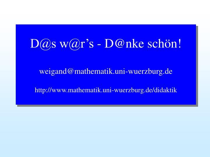 D@s w@r's - D@nke schön!
