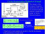 cavity perturbation method at x band