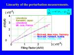 linearity of the perturbation measurements