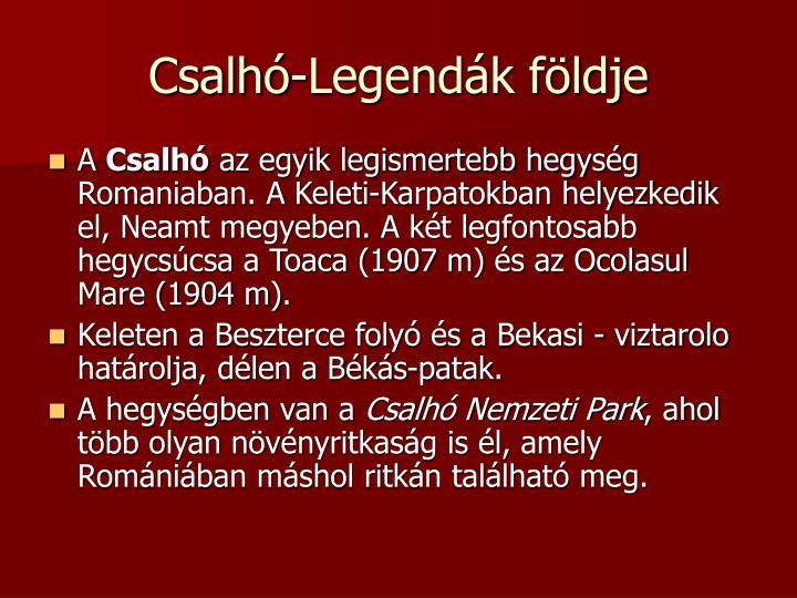 Csalhó-Legendák földje