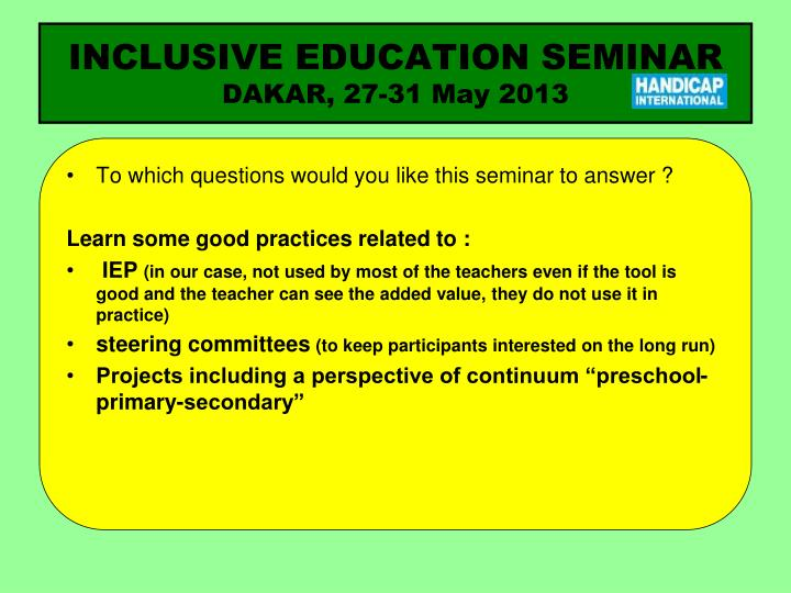 Inclusive education seminar dakar 27 31 may 20132