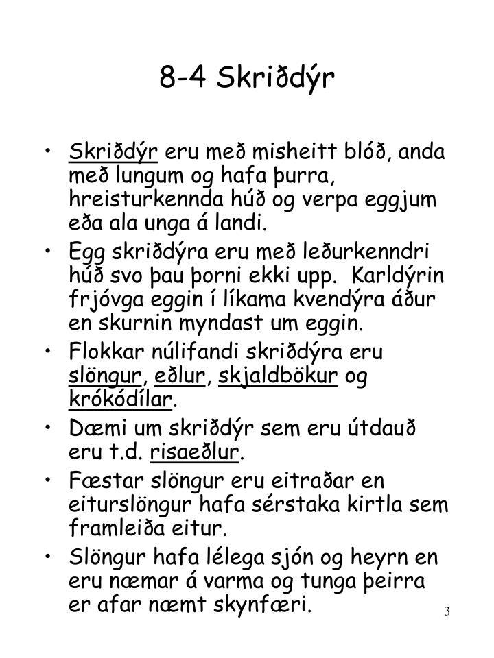 8-4 Skriðdýr