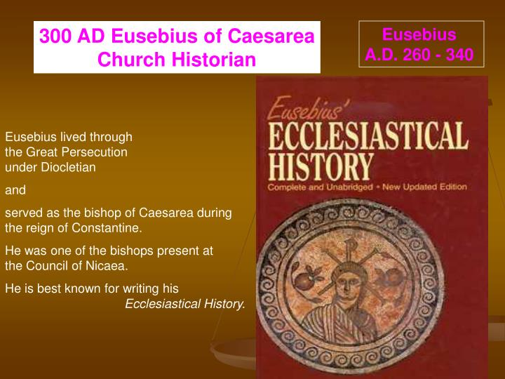 a biography of eusebius of caesarea the first church historian September 23, 2015 early church  caesarea maritima is a city rich in history— biblical history and church history  the church historian eusebius, who also  happened to be from caesarea maritima, recorded that the jails were so full of.
