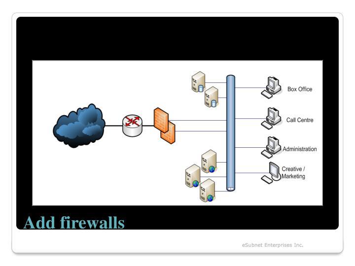 Add firewalls